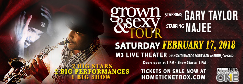 The Grown & Sexy Tour Starring Gary Taylor and Najee