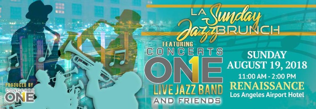 LA Sunday Jazz Brunch featuring Concerts One's Live Jazz Band and Friends