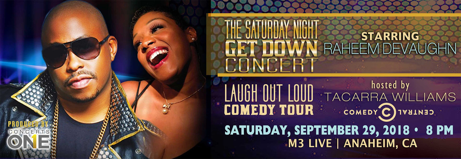 Saturday Night Get Down Concert Starring Raheem DeVaughn and the Laugh Out Loud Comedy Tour hosted by Tacarra Williams